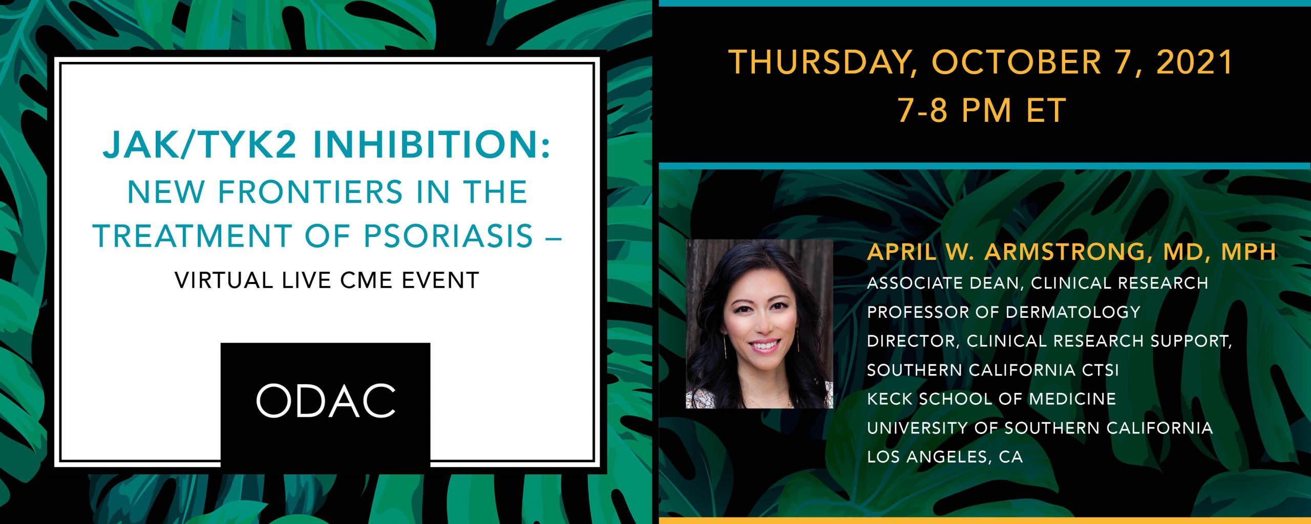JAK/TYK2 Inhibition: New Frontiers in the Treatment of Psoriasis – Virtual Live CME Event